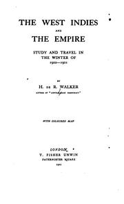 Cover of: The West Indies and the empire | Henry de Rosenbach Walker