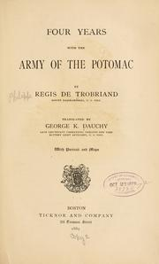 Cover of: Four years with the Army of the Potomac by Régis de Trobriand