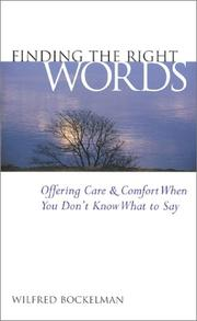 Cover of: Finding the right words | Wilfred Bockelman