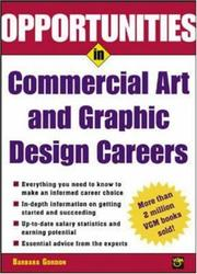 Cover of: Opportunities in Commercial Art and Graphic Design Careers | Barbara Gordon