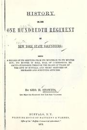 Cover of: History of the One hundredth regiment of New York state volunteers | Stowits, Geo. H.