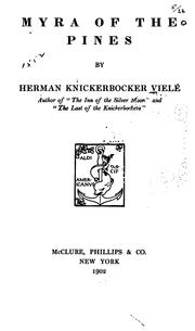 Cover of: Myra of the pines | Herman Knickerbocker Vielé