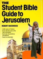 Cover of: The student Bible guide to Jerusalem | Robert Backhouse