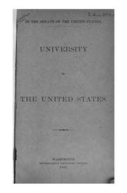 Cover of: University of the United States | United States. Congress. Senate. Committee to Establish the University of the United States.