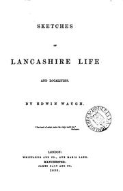 Cover of: Sketches of Lancashire life and localities | Edwin Waugh