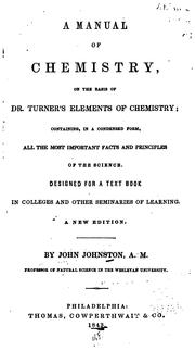 Cover of: A manual of chemistry | Johnston, John