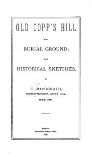 Cover of: Old Copp's Hill and burial ground | E. MacDonald