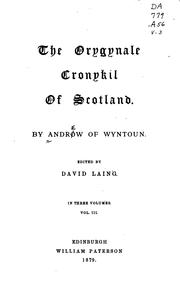 Cover of: The orygynale cronykil of Scotland | Andrew of Wyntoun