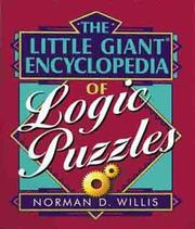 Cover of: The Little Giant Encyclopedia of Logic Puzzles | Norman D. Willis