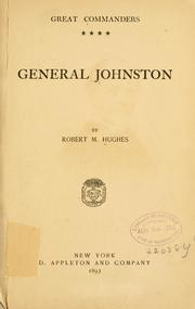 Cover of: General Johnston | Hughes, Robert M.
