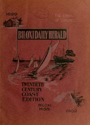 Twentieth century coast edition of the Biloxi Daily Herald ... historical and biographical.