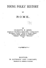 Cover of: Young Folks' History of Rome by Charlotte Mary Yonge