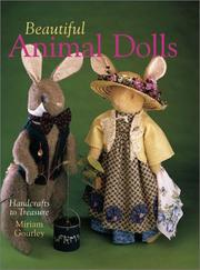 Cover of: Beautiful Animal Dolls by Miriam Gourley