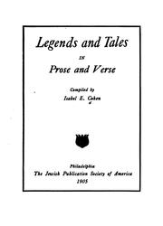 Cover of: Legends And Tales In Prose And Verse | Isabel E. Cohen