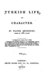 Cover of: Turkish life and character by Thornbury, Walter