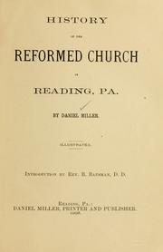 Cover of: History of the Reformed Church in Reading, Pa | Miller, Daniel