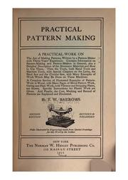 Cover of: Practical pattern making | F. W. Barrows