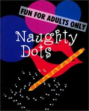 Cover of: Naughty Dots | Inc. Sterling Publishing Co.