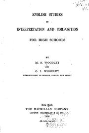 Cover of: English studies in interpretation and composition for high schools | M. S. Woodley