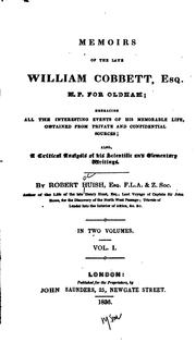 Cover of: Memoirs of the late William Cobbett, esq., M.P. for Oldham | Robert Huish