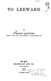 Cover of: To leeward by Francis Marion Crawford