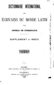 Cover of: Dictionnaire international des écrivains du monde latin | Angelo De Gubernatis
