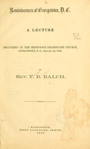 Cover of: Reminiscences of Georgetown, D.C by T. B. Balch
