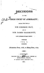 Cover of: Decisions in the High Court of Admiralty | Great Britain. High Court of Admiralty.