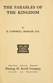 Cover of: Parables of the Kingdom | Morgan, G. Campbell