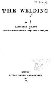 Cover of: The welding by McLaws, Lafayette.