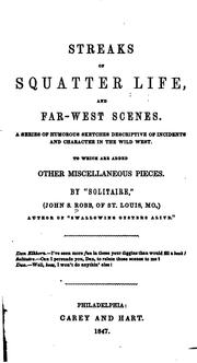 Cover of: Streaks of squatter life, and far-West scenes | Robb, John S.