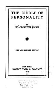Cover of: The riddle of personality | H. Addington Bruce