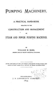 Cover of: Pumping machinery | William M. Barr