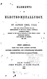 Cover of: Elements of electro-metallurgy | Alfred Smee