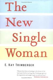 Cover of: The New Single Woman by E. Kay Trimberger