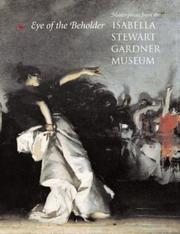 Cover of: Eye of the beholder by Isabella Stewart Gardner Museum., Isabella Stewart Gardner Museum