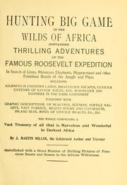 Cover of: Hunting big game in the wilds of Africa | J. Martin Miller