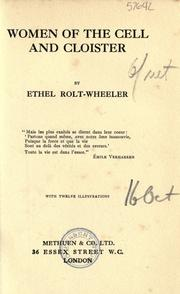 Cover of: Women of the cell and cloister | Ethel Rolt-Wheeler
