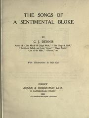 Cover of: The songs of a sentimental bloke, With illustrations by Hal Gye | C. J. Dennis