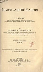 Cover of: London and the kingdom by Reginald R. Sharpe, Reginald R. Sharpe