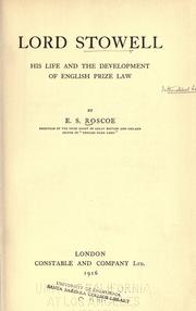 Cover of: Lord Stowell, his life and the development of English prize law | Edward Stanley Roscoe