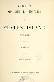 Cover of: Morris's memorial history of Staten Island, New York | Ira K. Morris