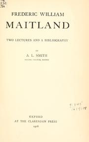 Cover of: Frederic William Maitland by Smith, A. L.