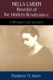 Cover of: Nella Larsen, novelist of the Harlem Renaissance | Thadious M. Davis