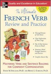 Cover of: The Ultimate French Verb Review and Practice (The Ultimate Verb Review and Practice Series) | Ronni L. Gordon