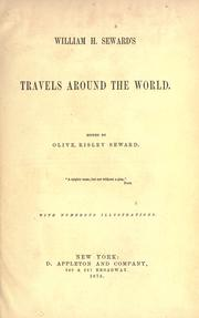Cover of: William H. Seward's travels around the world | William Henry Seward