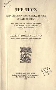 Cover of: The tides and kindred phenomena in the solar system by Sir George Howard Darwin