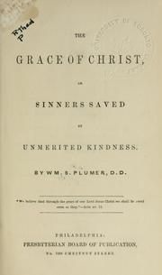 Cover of: The grace of Christ | William S. Plumer
