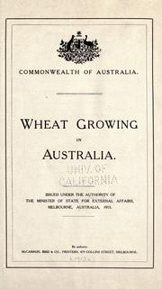 Cover of: Wheat growing in Australia | Australia. Dept. of External Affairs.