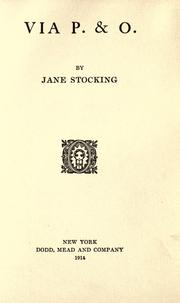 Cover of: Via P. & O by Jane Stocking